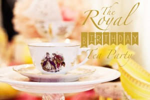 Royal Birthday Tea Party